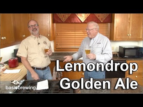 Lemondrop Golden Ale - Basic Brewing Video - January 15, 2018