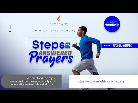 Steps to Answered Prayer by Pastor Poju Oyemade  #C3Services