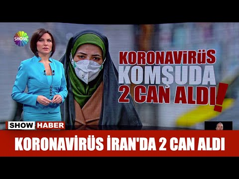 Koronavirüs İran'da 2 can aldı