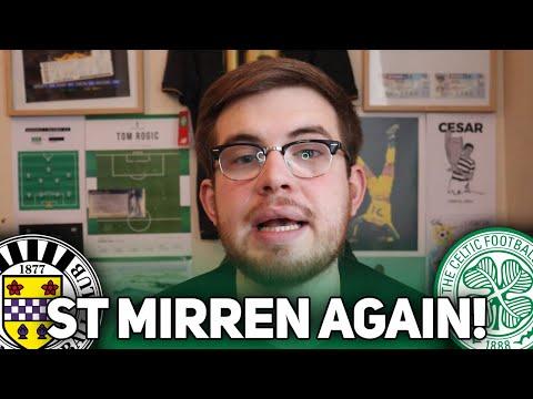CAN ST MIRREN BEAT US AGAIN? (St Mirren vs Celtic Preview)