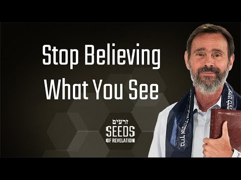 Stop Believing What You See