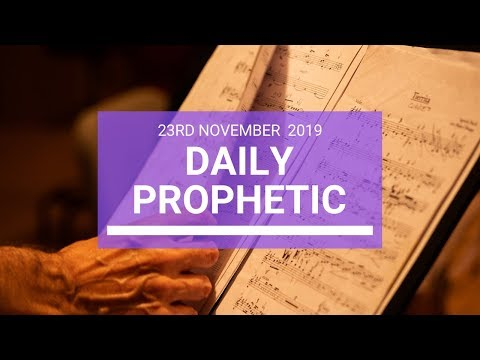 Daily Prophetic 23 November Word 3