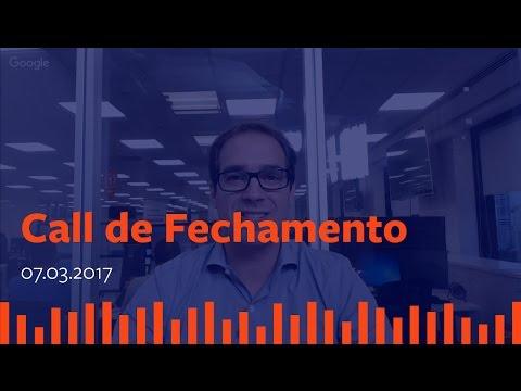 Call de Fechamento - 07 de Março de 2017.