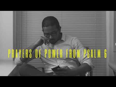 PRAYERS OF POWER FROM PSALM 6 WITH EVANGELIST GABRIEL FERNANDES
