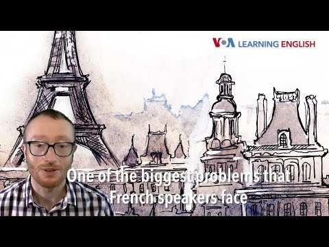 How to Pronounce: Pronunciation issues of French speakers, part two