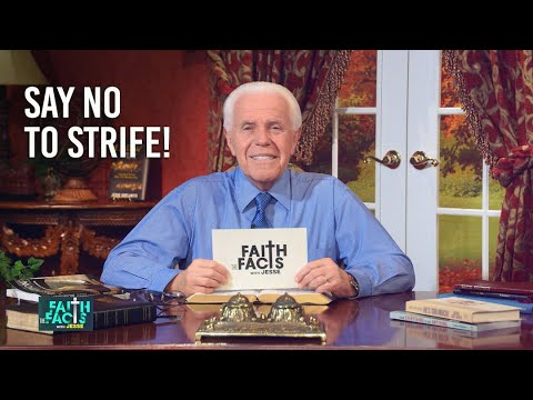 Faith the Facts:  Say No To Strife! Jesse Duplantis