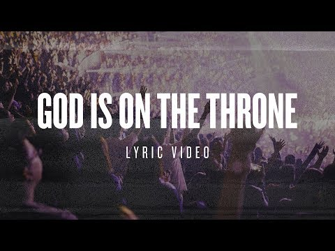Planetshakers  God Is On The Throne  Official Lyric Video