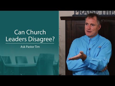 Can Church Leaders Disagree? - Ask Pastor Tim
