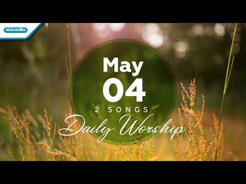 May 4  Besar AnugerahMu - In Christ Alone // Daily Worship