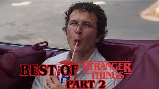 Stranger Things S3 - Funniest Moments / Scenes - Part 2