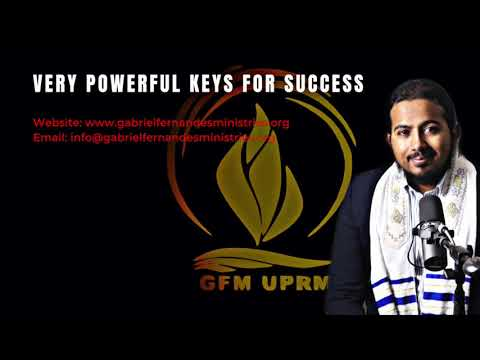 VERY POWERFUL KEYS FOR SUCCESS IN THE NEW YEAR, MESSAGE & PRAYER WITH EV. GABRIEL FERNANDES