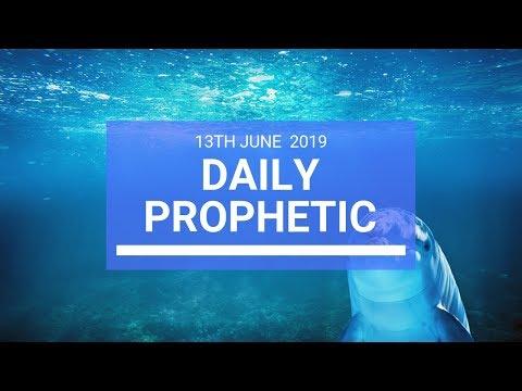 Daily Prophetic 13 June 2019   Word 3
