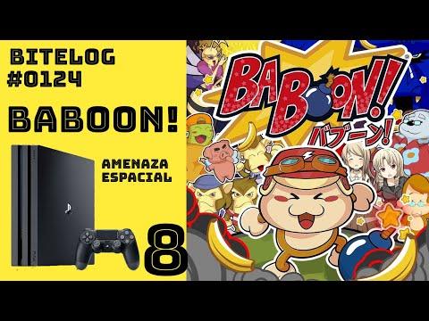 BITeLog 0124.8: Baboon! (PS4) [MUNDO 8, AMEZANA ESPACIAL]