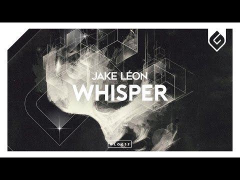 Jake Léon - Whisper (Radio Edit) - UCAHlZTSgcwNNpf8LV3E6kDQ