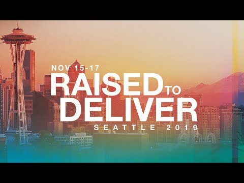 Raised to Deliver 2019  Seattle