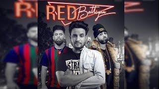 Red Battiyan | R Nait Ft. Sunny Malton | Byg Byrd | First Look | Dainik Savera