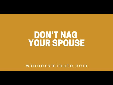 Dont Nag Your Spouse // The Winner's Minute With Mac Hammond