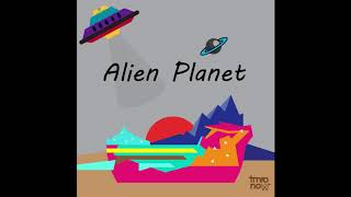 Curious - Alien Planet EP - tmronow , Devotional