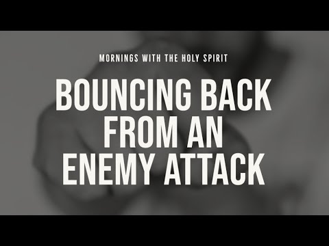 Bouncing Back From an Enemy Attack