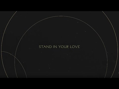 Stand in Your Love  Without Words : Genesis