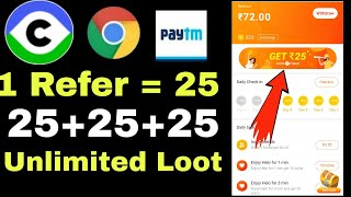 Today biggest Loot 1 Refer 25 Rs || 10 Refer 250 Rs Instantly Paytm Cash With Live Proof