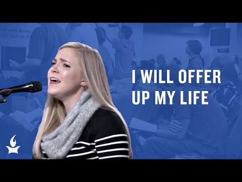 I Will Offer Up My Life -- The Prayer Room Live Moment