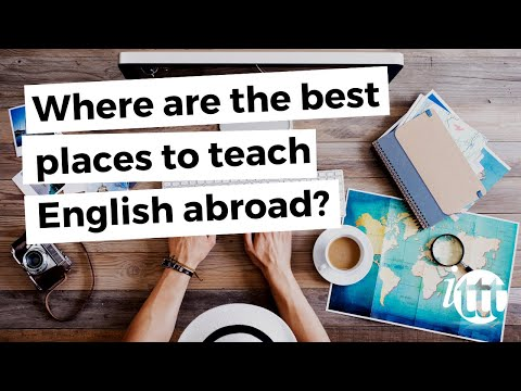 video abouth the greatests spots for TEFL work abroad