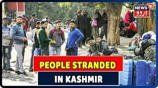 Tourists & Passengers Stranded In Jammu & Kashmir Due To Unavailabity Of Buses & Cabs