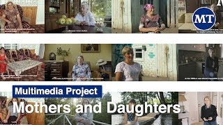 Mothers and Daughters: Women in Russia Tell Their Stories (Trailer) | The Moscow Times