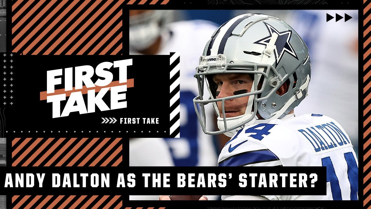 First Take reacts to Matt Nagy saying Andy Dalton will be the Bears' starter