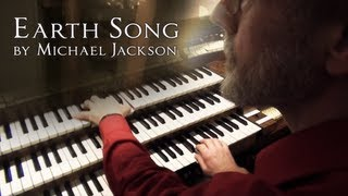 Earth Song (Organ cover by Orgelmeneer Jelle de Jong)