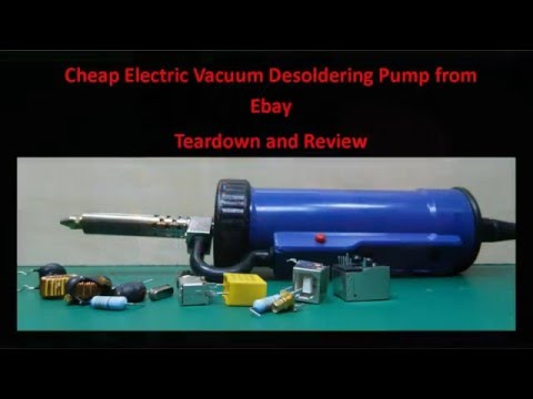 Cheap Electric Vacuum Desoldering Pump from eBay Teardown and Review - UCHqwzhcFOsoFFh33Uy8rAgQ
