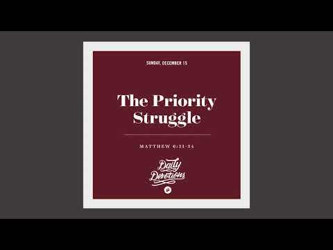 The Priority Struggle - Daily Devotion
