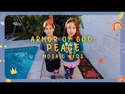 MOSAIC KIDS  Armor of God: the Feet of Peace  Sunday, Jan 17th