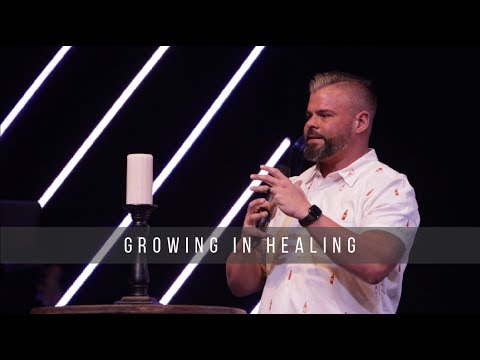 Growing in Healing