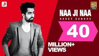 Hardy Sandhu - Naa Ji Naa - harrdy , Others