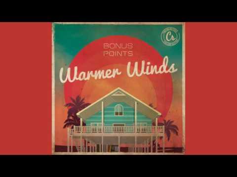 Bonus Points - Warmer Winds [ Chill Hip Hop Instrumental 2016 EP ] - UCrt9lFSd7y1nPQ-L76qE8MQ