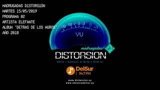 """MADRUGADAS DISTORSION #002 - Elefante """"Detrás de los muros"""""""