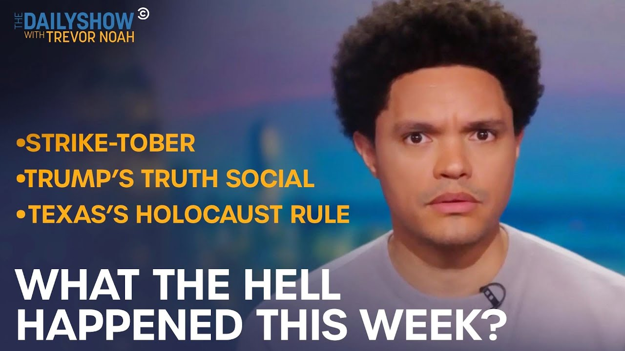 What the Hell Happened This Week? – Week of 10/18/21 | The Daily Show