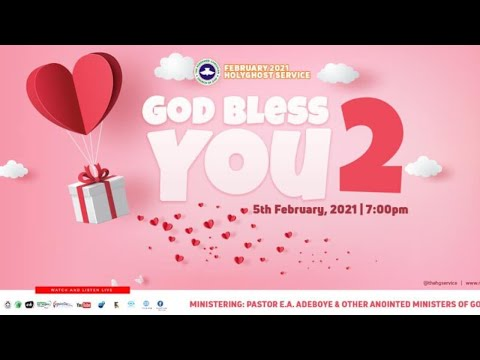 RCCG FEBRUARY 2021 HOLY GHOST SERVICE - GOD BLESS YOU 2