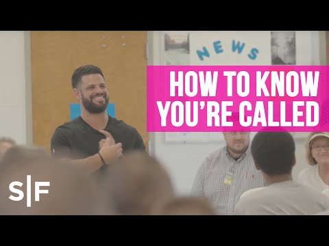 How To Know You're Called  Pastor Steven Furtick
