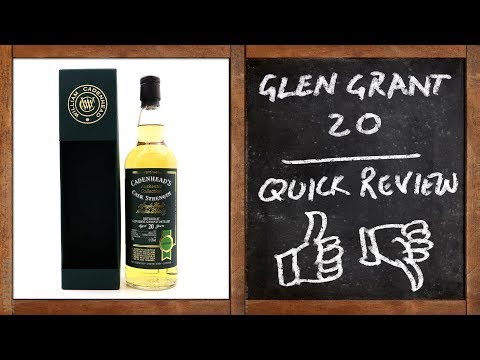 Glen Grant 20 year Cadenhead's - Whisky Quick Review - UC8SRb1OrmX2xhb6eEBASHjg