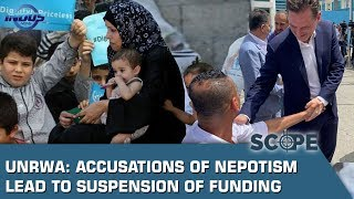 UNRWA: Accusations of Nepotism Lead to Suspension of Funding | Scope | Indus News