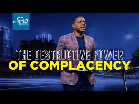 The Destructive Power Of Complacency - Episode 2