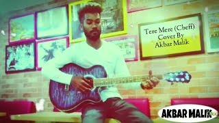 Tere mere Akbar Malik - songsterakbarm , HipHop