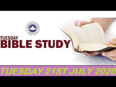 RCCG JULY 21ST 2020 BIBLE STUDY  THE SIGNATURES OF A MATURE CHRISTIAN