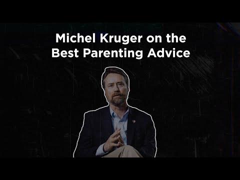Michel Kruger on Best Parenting Advice