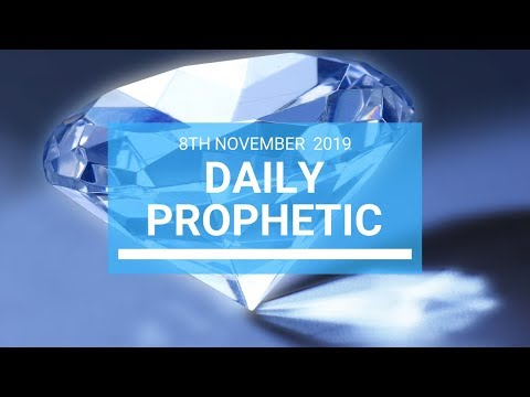 Daily Prophetic 8 November Word 1