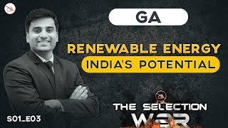 Renewable Energy | India's Potential | The Selection War | Web Series | GA