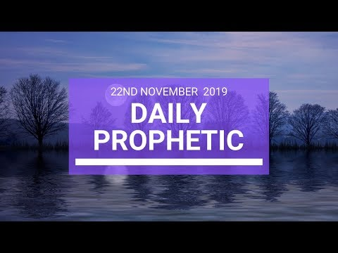 Daily Prophetic 22 November Word 3